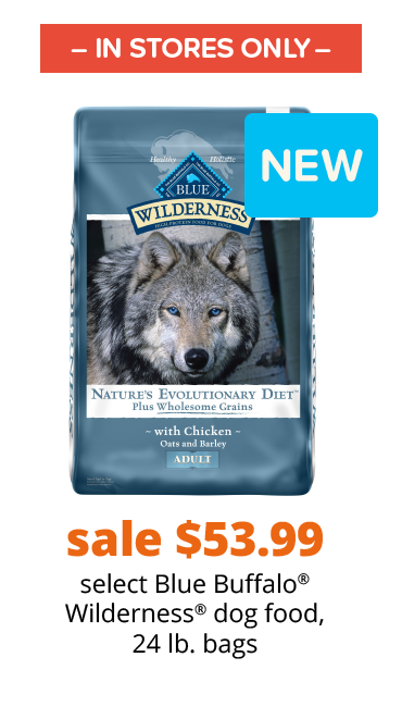 sale $53.99 select Blue Buffalo® Wilderness® dog food, 24 lb. bags