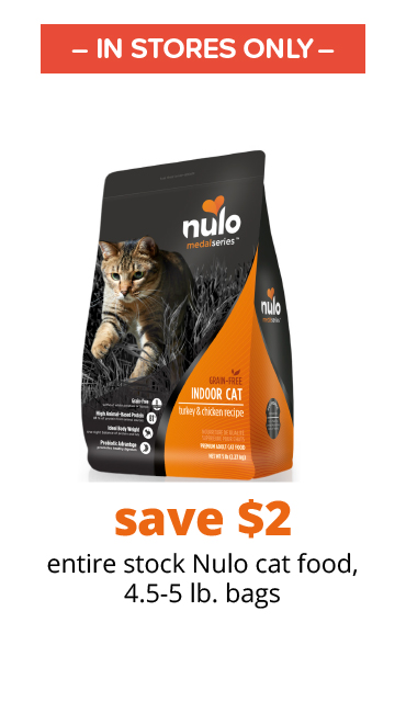 save $2 entire stock Nulo cat food, 4.5-5 lb. bags