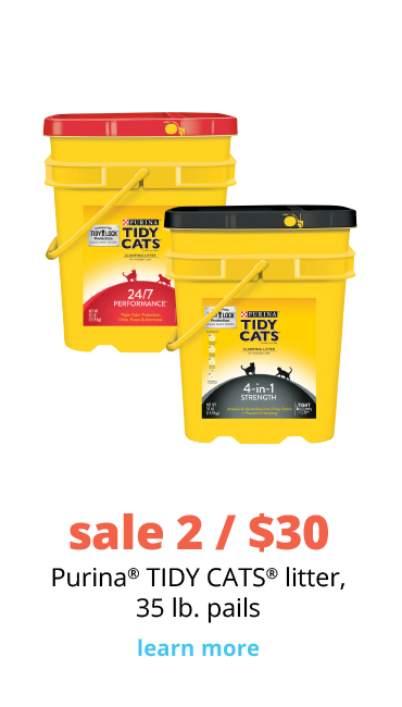 sale 2 / $30  Purina® TIDY CATS® litter, 35 lb. pails