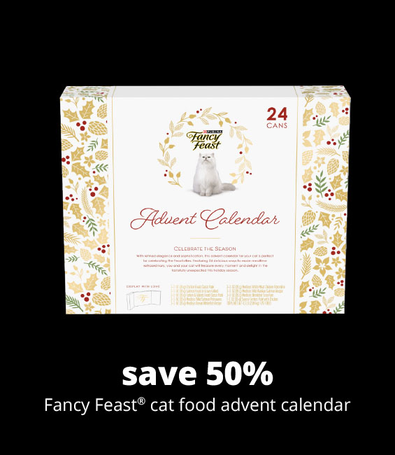 save 50% Fancy Feast® cat food advent calendar