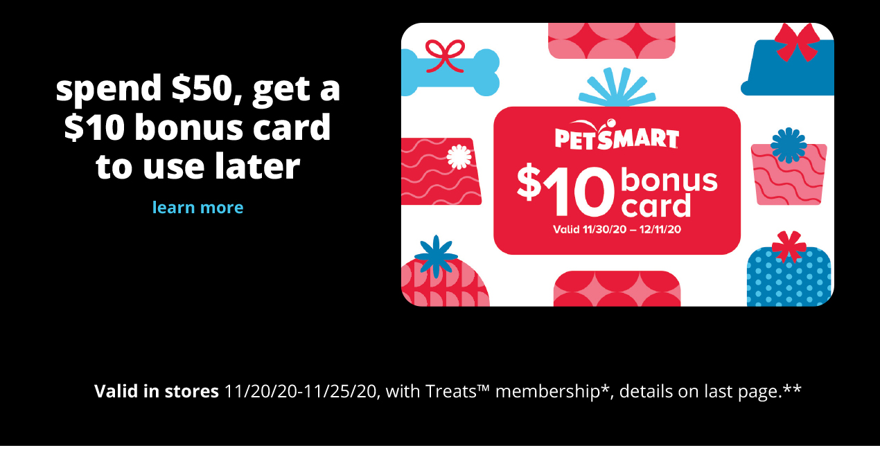 spend $50, get a $10 bonus card to use later spend $50, get a $10 bonus card to use later