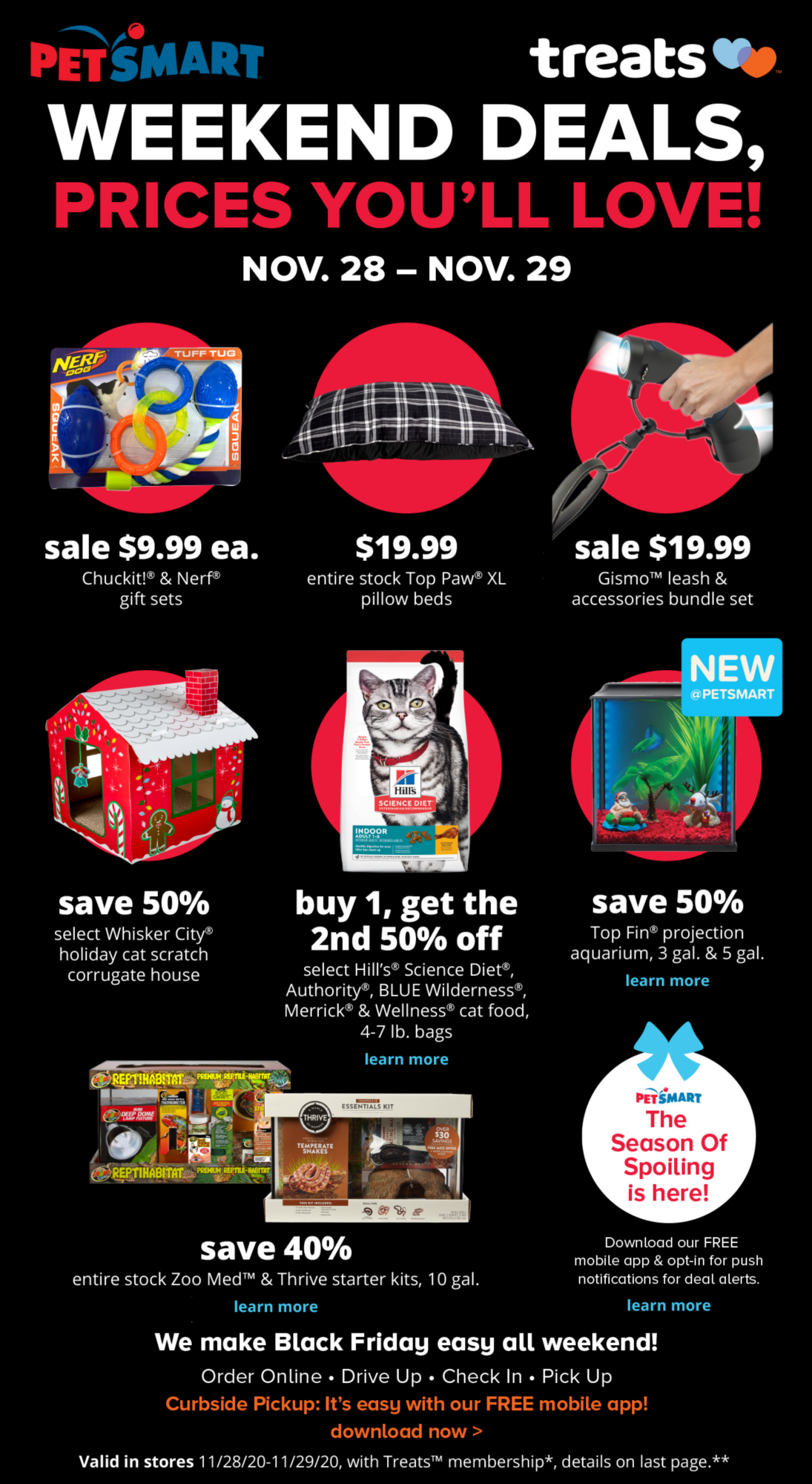WEEKEND DEALS, PRICES YOU'LL LOVE! - Valid in stores 11/28/20-11/29/20 with Treats membership*, details on last page.**