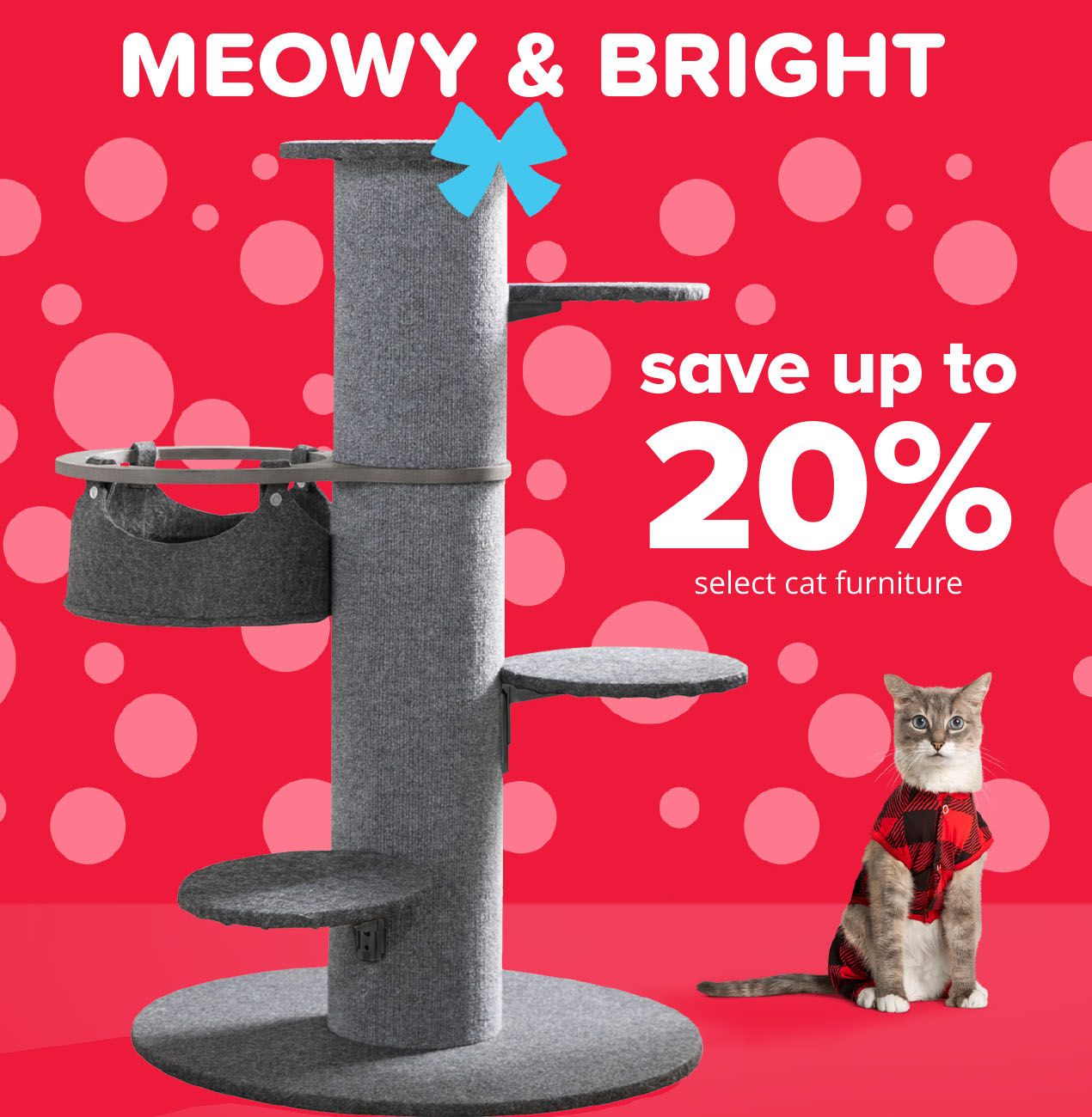 save up to 20% select cat furniture