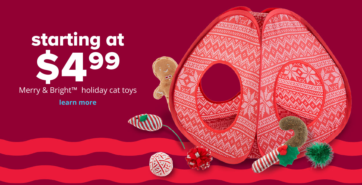 starting at $4.99 Merry & Bright™ holiday cat toys