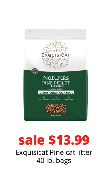 sale $13.99	Exquisicat Pine cat litter 40 lb. bags
