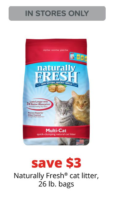 save $3	Naturally Fresh® cat litter, 26 lb. bags