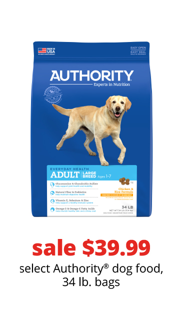 sale $39.99	select Authority® dog food, 34 lb. bags