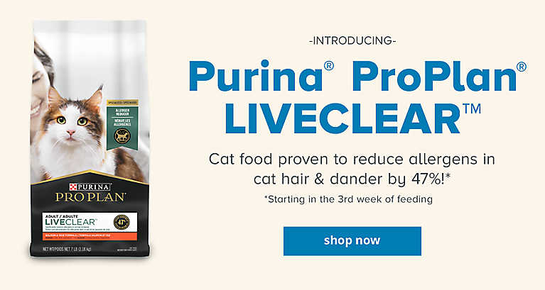 Introducing Puria Pro Plan LIVECLEAR. Cat food proven to reduce allergens in cat hair & dander by 47%!(Starting in the 3rd week of feeding) shop now