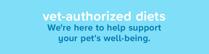 vet-authorized diets - We're here to help support your pet's well-being.