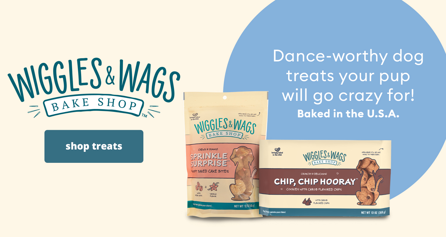 (Wiggles & Wags Bake Shop Logo) Dance-worthy dog treats your pup will go crazy for! Baked in the U.S.A. shop treats >