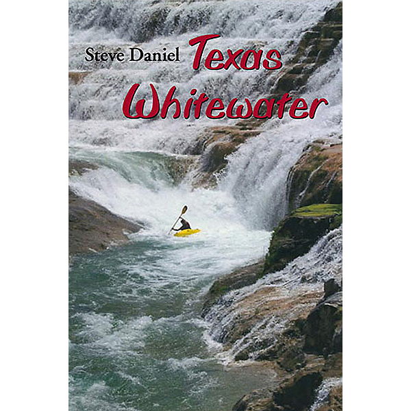 Texas Whitewater Book, , 600