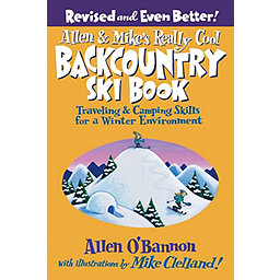 Independent Authors Allen And Mikes Really Cool Backcountry Ski Book - 2nd Edition Paperback, , 256