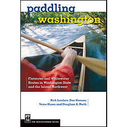 The Mountaineers Books Paddling Washington - 1st Edition Paperback, , 256