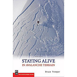 The Mountaineers Books Staying Alive In Avalanche Terrain, , 256
