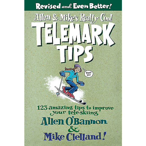 Independent Authors Allen & Mike's Really Cool Telemark Tips - 2nd Edition Paperback, , 600