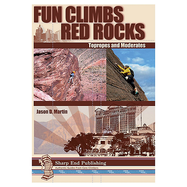 Independent Authors Fun Climbs Red Rocks Topropes and Moderates, , 600