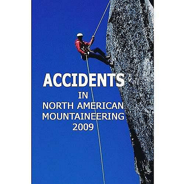 American Alpine Club Accidents In Mountaineering - 2009, , 600