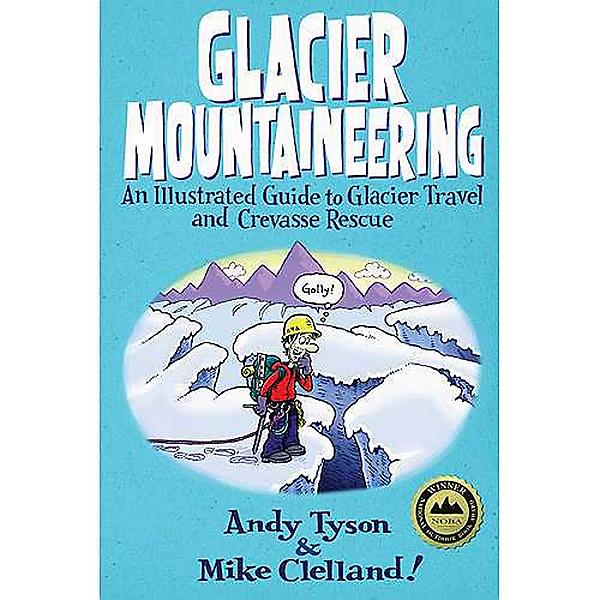 Independent Authors Glacier Travel & Crevasse Rescue, , 600