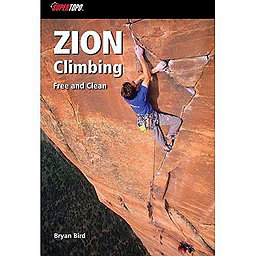 SuperTopo Zion Climbing: Free And Clean - 1st Edition Paperback, , 256