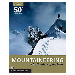 The Mountaineers Books Mountaineering: Freedom Of Hills - 8th Edition, Paperbound, 256