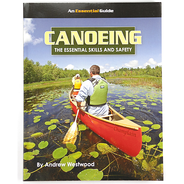 Canoeing - The Essential Skills and Safety Book, , 600