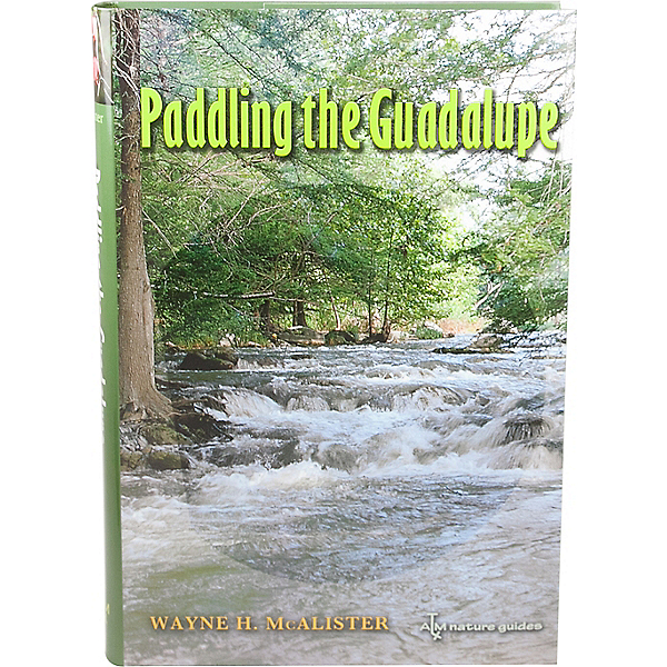 Paddling the Guadalupe River Book, , 600