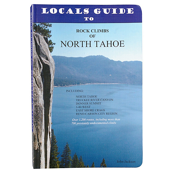 Independent Authors Rock Climbs of North Tahoe Book, , 600