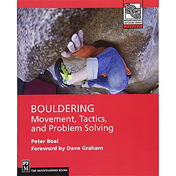 The Mountaineers Books Bouldering: Movement, Tactics, and Problem Solving Book, , 256