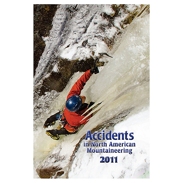 American Alpine Club Accidents in Mountaineering 2011 Book, , 600