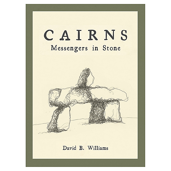 The Mountaineers Books Cairns:Messengers In Stone - Signed Paperback, , 600