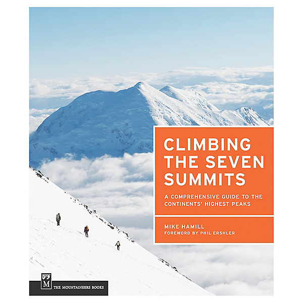 The Mountaineers Books Climbing Seven Summits - Paperback, Signed, , 600