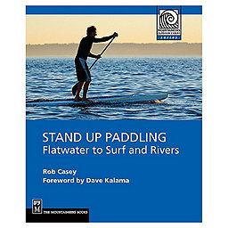 The Mountaineers Books Stand Up Paddling - Paperback, , 256