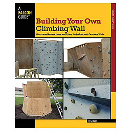 Independent Authors Building Your Own Climbing Wall - Paperback, , 256
