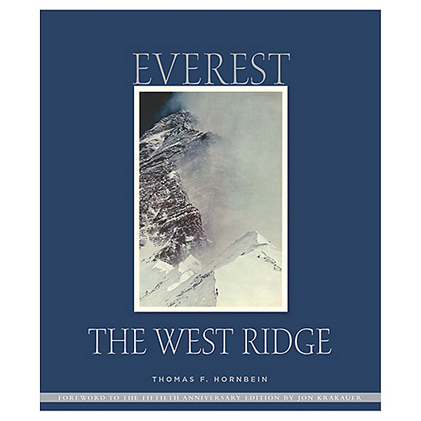 The Mountaineers Books Everest: The West Ridge - Signed Hardbound, , 600