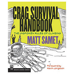The Mountaineers Books Crag Survival Handbook - Paperbound, , 256