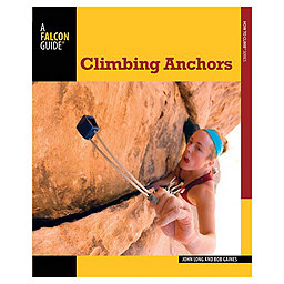 Independent Authors Climbing Anchors 3rd Ed., , 256