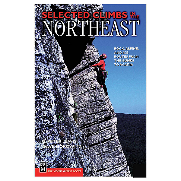 The Mountaineers Books Selected Climbs in the Northeast, , 600