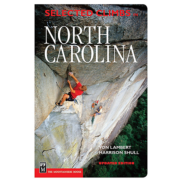 The Mountaineers Books Selected Climbs in North Carolina, , 600