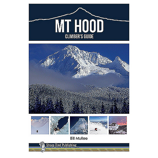 Independent Authors Mt Hood Climber's Guide by Bill Mullee, , 600