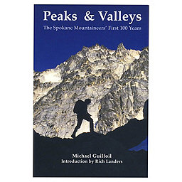 Spokane Mountaineers Peaks & Valleys, , 256