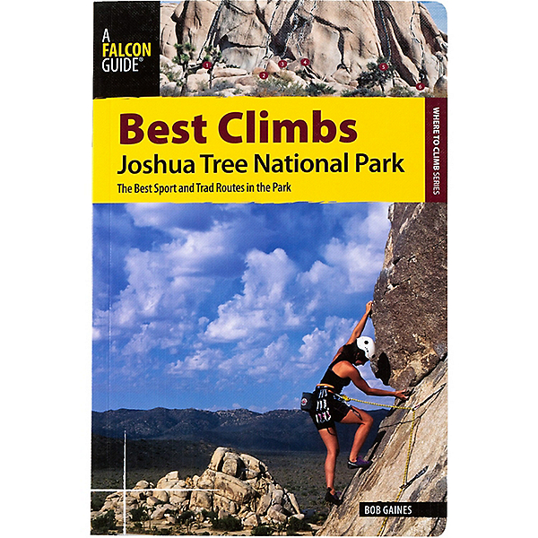 Falcon Guides Best Climbs Joshua Tree National Park: 1st Ed, , 600