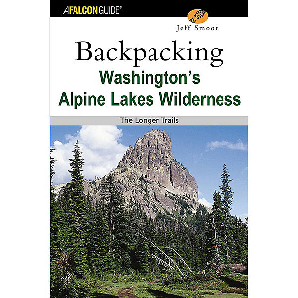 Falcon Guides Backpacking Alpine Lakes Wilderness: 1st Ed, , 600