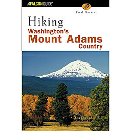 Falcon Guides Hiking WA Mount Adams Country, First Edition, , 256