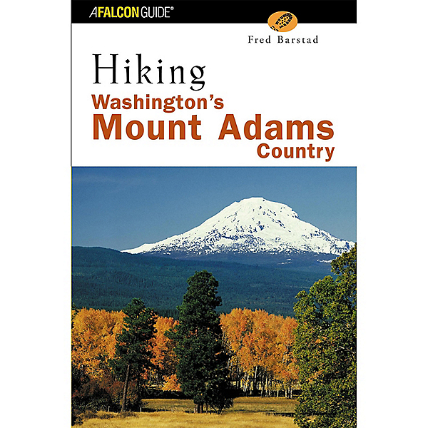 Falcon Guides Hiking WA Mount Adams Country, First Edition, , 600