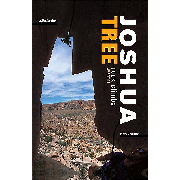 Independent Authors Joshua Tree Rock Climbs 3rd Edition, , 600