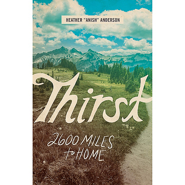 Independent Authors Thirst: 2600 Miles to Home, , 600