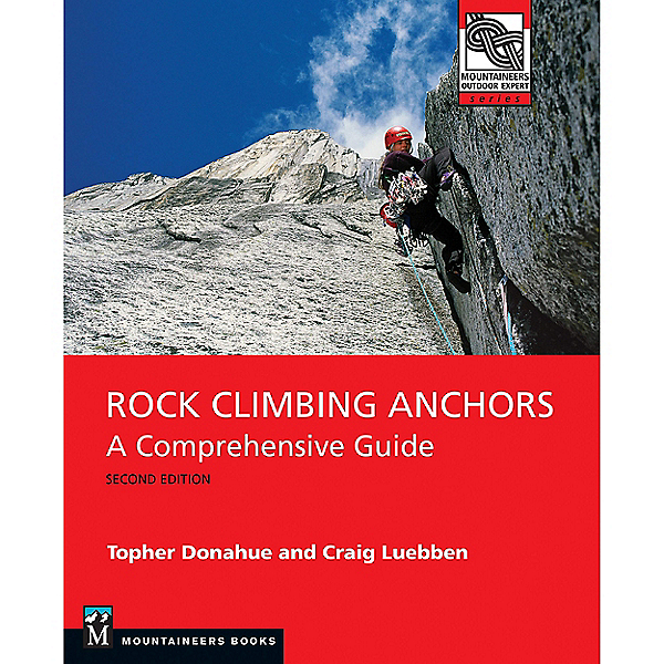 Independent Authors Rock Climbing Anchors 2nd Edition, , 600