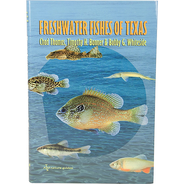 Freshwater Fishes of Texas Book, , 600