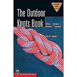 The Mountaineers Books The Outdoor Knots Book, , 256