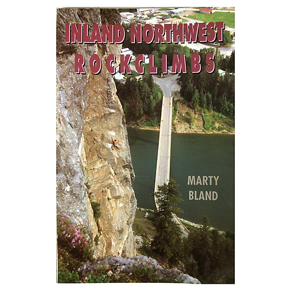 Independent Authors Inland Northwest Rockclimbs, , 600